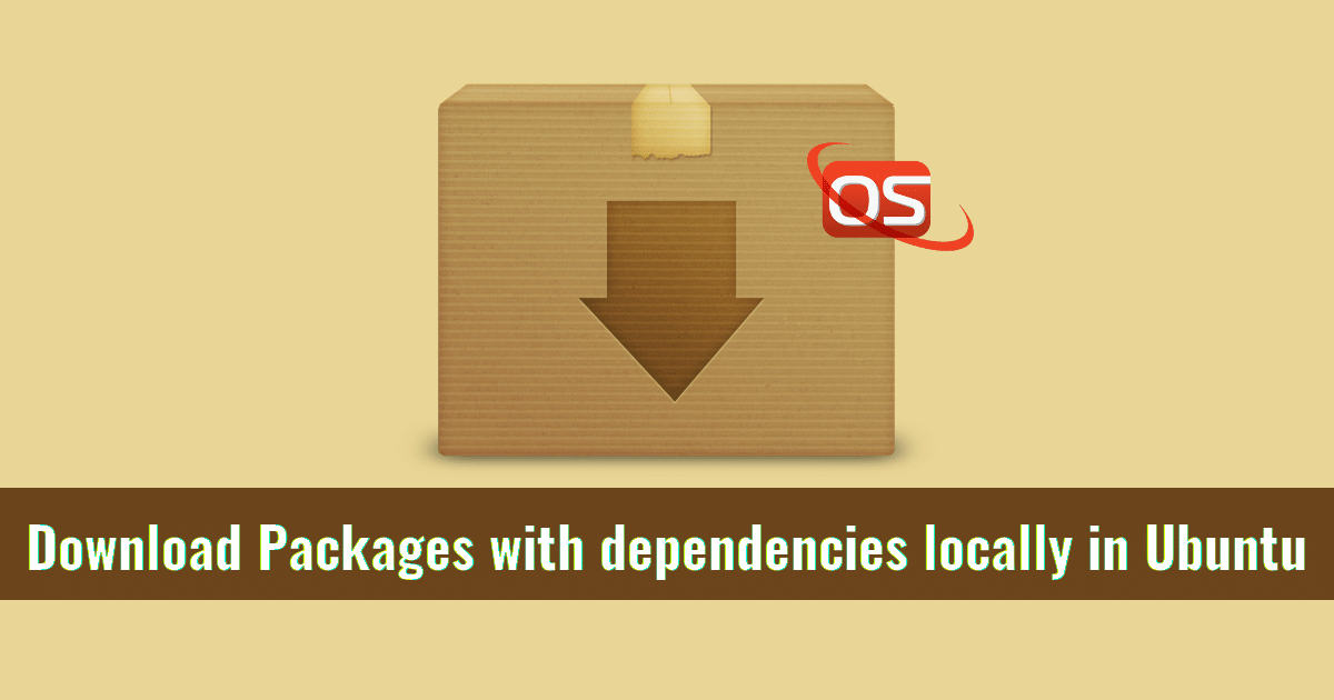 Download Packages With Dependencies Locally In Ubuntu
