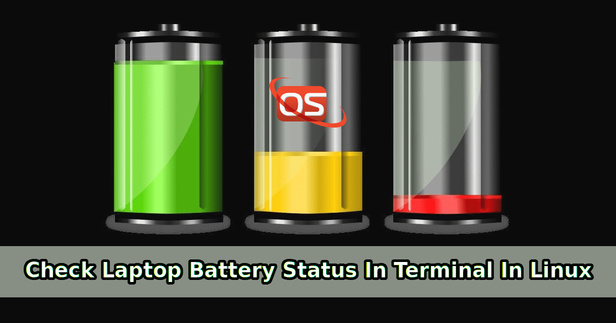 How To Check Laptop Battery Status And Level In Terminal In Linux