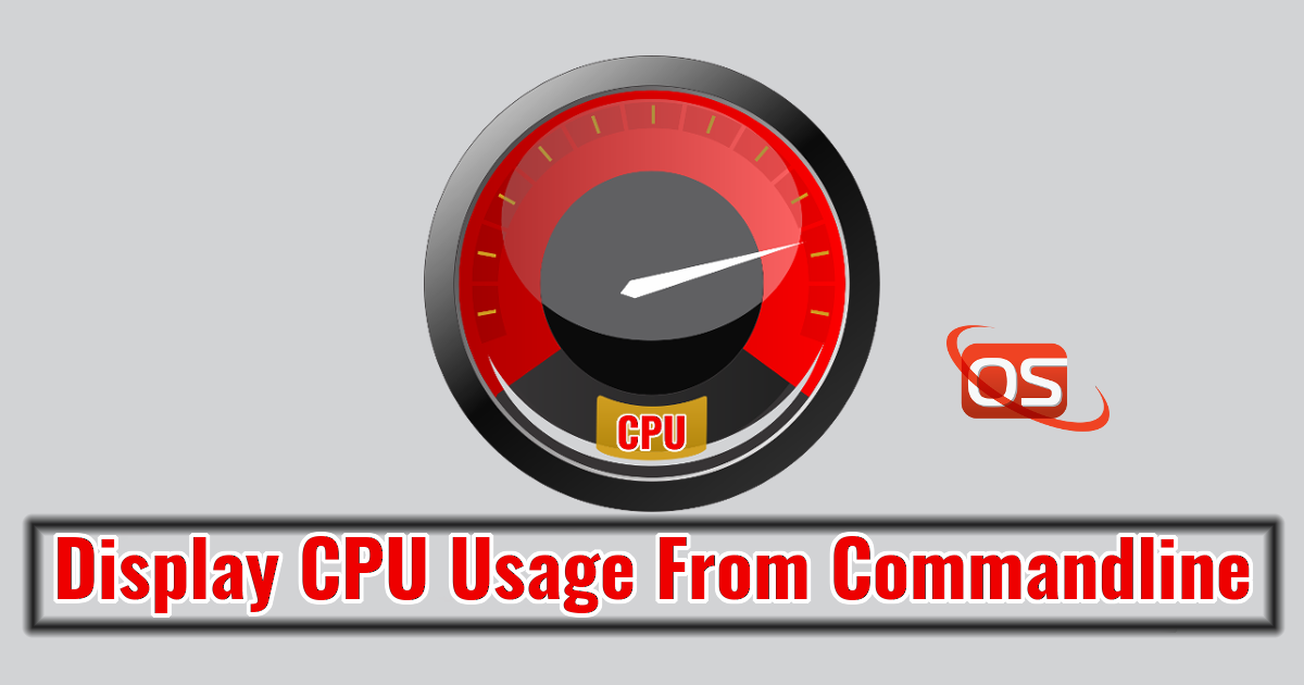 How To Display CPU Usage From Commandline - OSTechNix