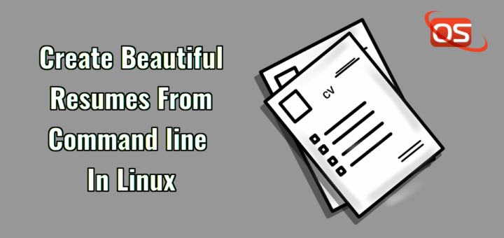 Create Beautiful Resumes From Commandline In Linux