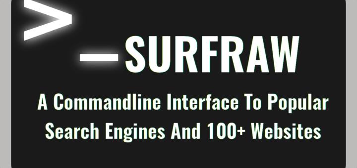 Surfraw: una interfaz de línea de comandos para los motores de búsqueda populares y más de 100 sitios web