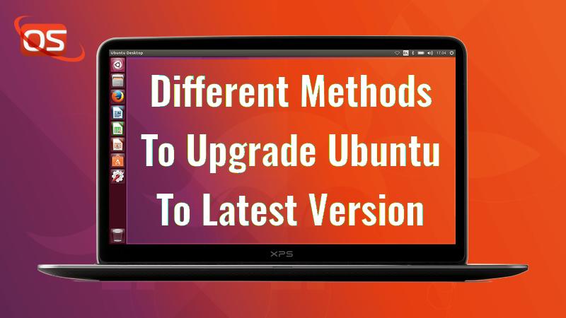 3 Different Methods To Upgrade Ubuntu To Latest Version - OSTechNix