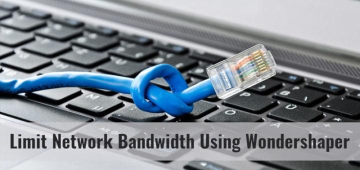 Limit Network Bandwidth In Linux Using Wondershaper