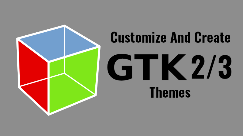 Oomox - Customize And Create Your Own GTK2, GTK3 Themes