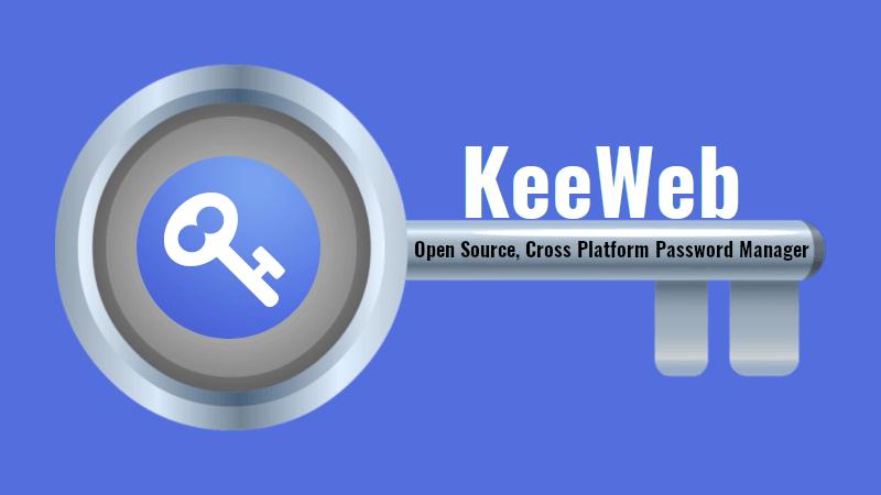 KeeWeb - An Open Source, Cross Platform Password Manager